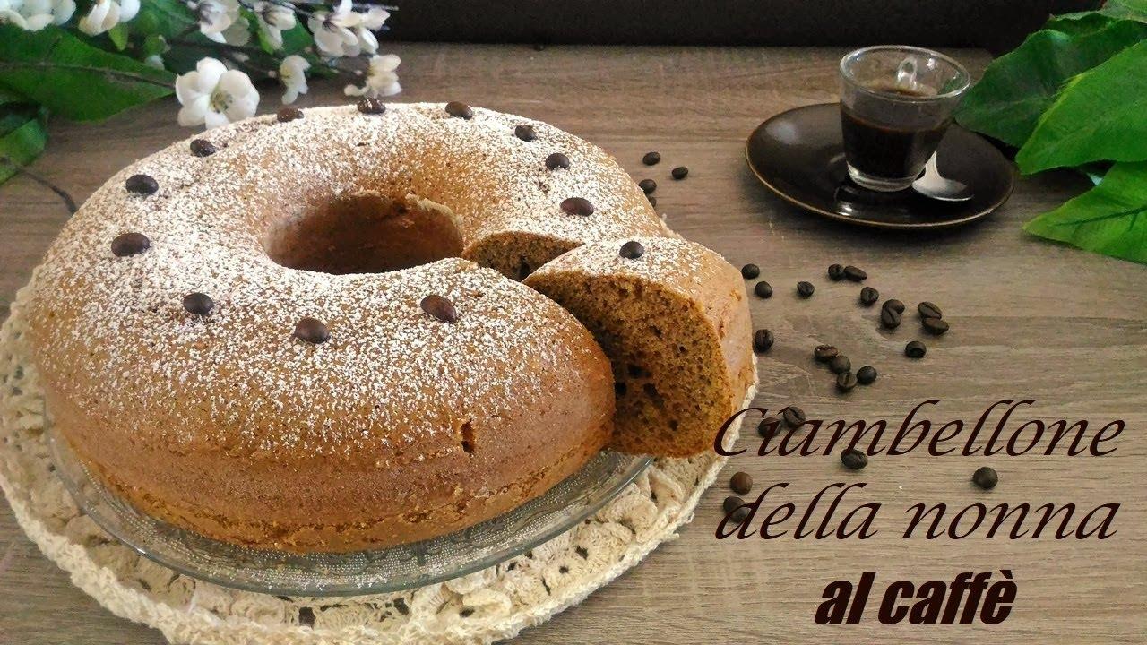 Ciambellone Della Nonna Al Caffe Youtube