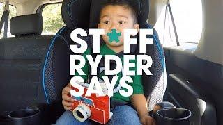 ST*FF RYDER SAYS Pt.1