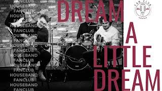 Dream a Little Dream - Instrumental Arrangement