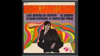 Erick SAINT LAURENT -  le nuage qui passe - 1967