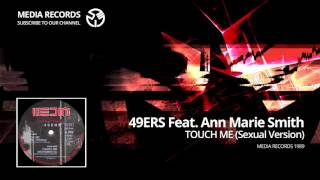 49ers teat. Ann Marie Smith - Touch Me (Sexual version) 1989