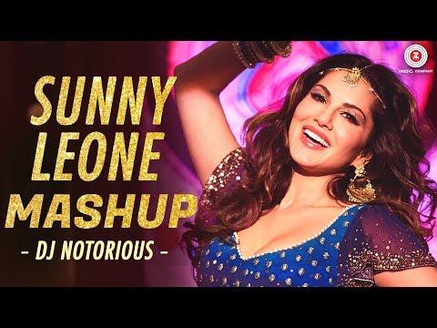 Sunny Leone Mashup   Zee Music Co.   DJ Notorious & Lijo George