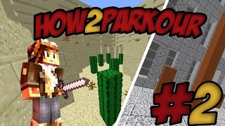 [Minecraft] How2Parkour- PIQÛRE DE CACTUS  !! #2