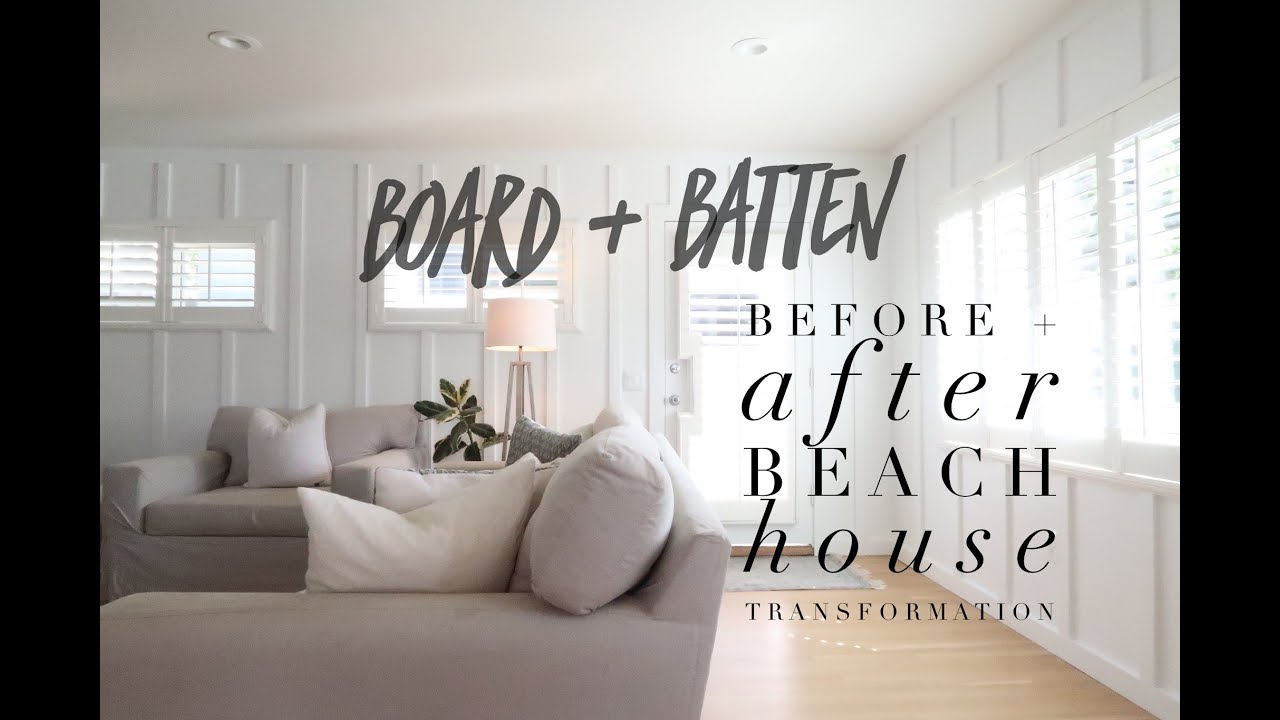 Board Batten Before After Beach House Transformation Youtube