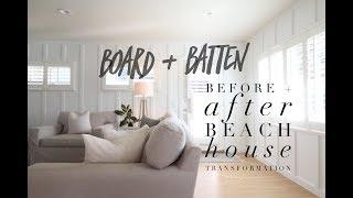 Board + Batten | Before + After Beach House Transformation