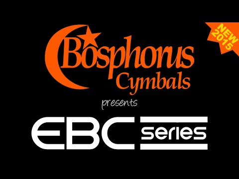 New For 2015! Bosphorus EBC Series