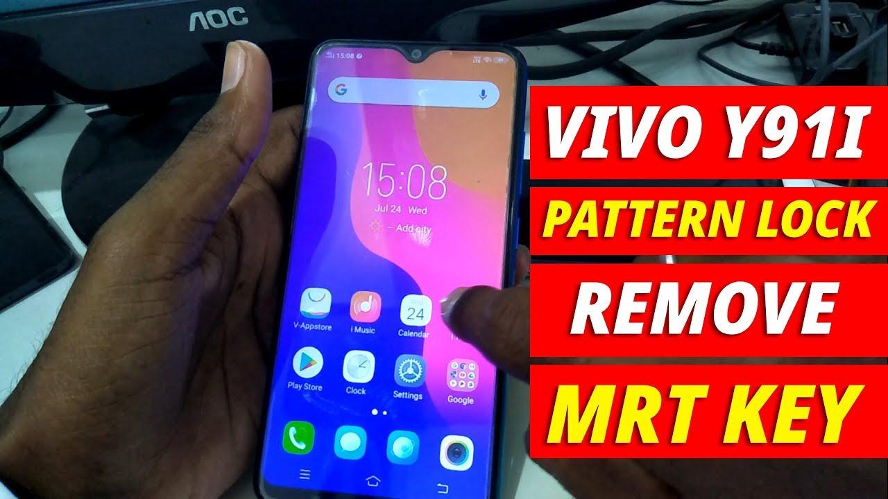 VIVO Y91I REMOVE Pattern Lock MRT Key