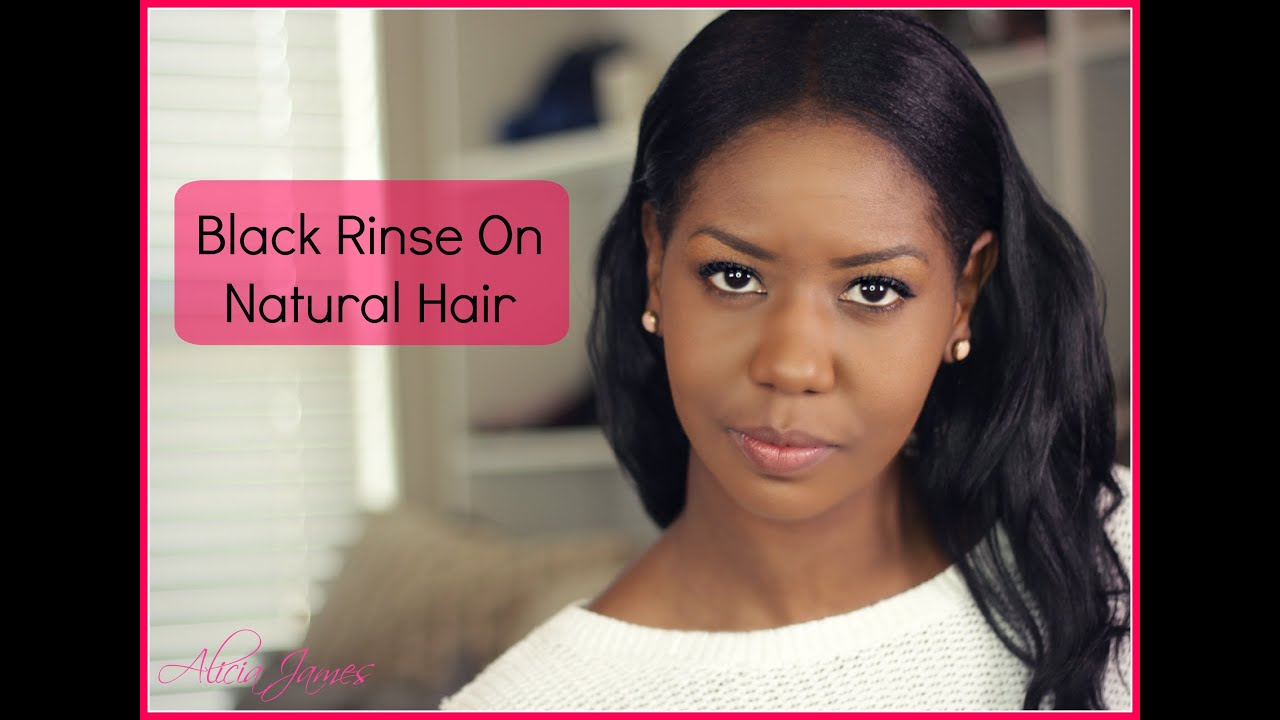 Quick Update Black Color Rinse Straightnaturalhair Youtube