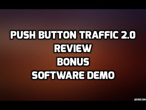 push button traffic 2 0 review best bonuses demo members area youtube. Black Bedroom Furniture Sets. Home Design Ideas