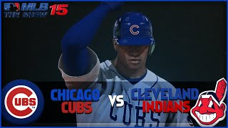 MLB 15 The Show Chicago Cubs Franchise- World Series Game 2 at Cleveland Indians