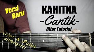 Download lagu (Gitar Tutorial) KAHITNA - Cantik (versi baru) |Mudah & Cepat dimengerti untuk pemula
