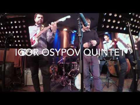 Igor Osypov Quintet - Ushuaia (guitar solo)