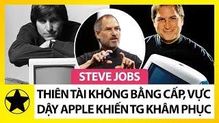 Steve Jobs - Thiên Tài Không Bằng Cấp, Vực Dậy Apple Và Khiến Cả Thế Giới Phải Thán Phục