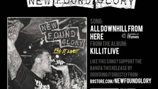 New Found Glory - All Downhill From Here (Live)