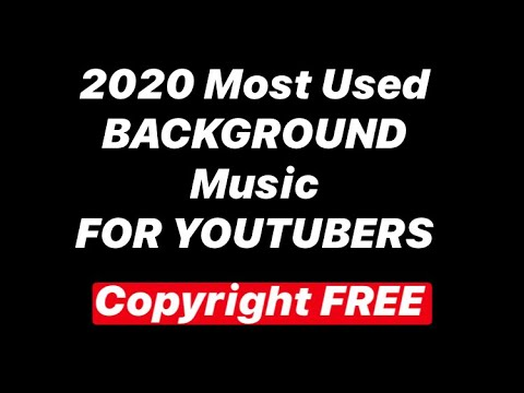 Top 10 Most Popular Background Music For Youtube 2020 Copyright Royalty Free Youtube