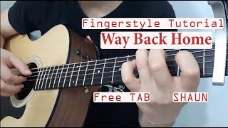 Hướng dẫn: Way Back Home |SHAUN | Fingerstyle Guitar Tutorial + TAB |
