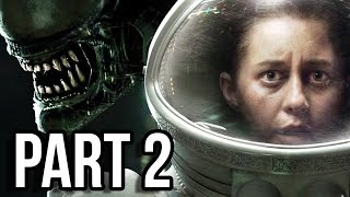 Alien Isolation Gameplay Walkthrough - Part 2 - Whispers of Fear (PS4 1080p Facecam)