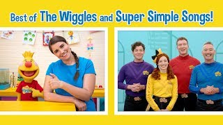 Watch The Best of The Wiggles and Super Simple Songs!