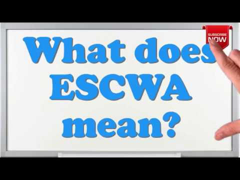 What is the full form of ESCWA?