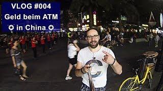 vlog 004 geld beim atm in shenzhen china 🇨🇳hd