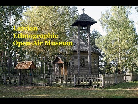 Latvian Ethnographic Open-Air Museum.Riga (Full review)