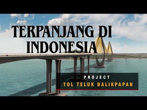 TOL LAUT TERPANJANG DI INDONESIA ADA DI BALIKPAPAN