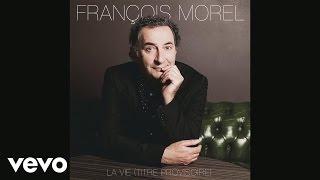 François Morel - Populaire (audio)