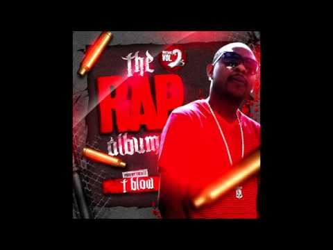T Blow - The Rap Album (full album)