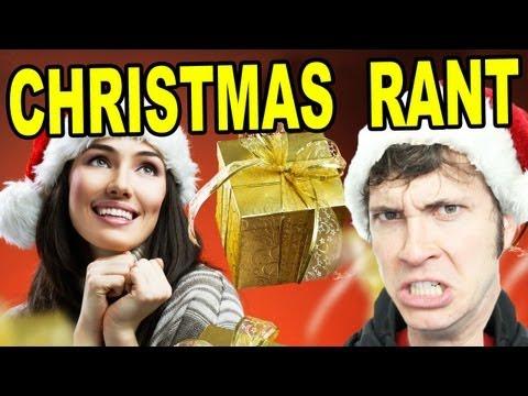 CHRISTMAS RANT