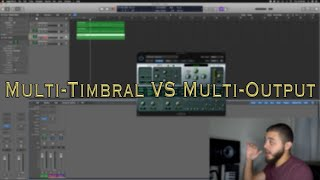How To Use Logic Pro X: Multi-Timbral VS Multi-Output