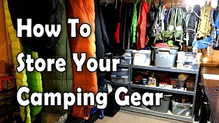 How to Store and Organize Backpacking/Camping Gear 2019