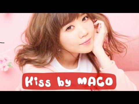 Kiss by MACO (romaji lyrics)