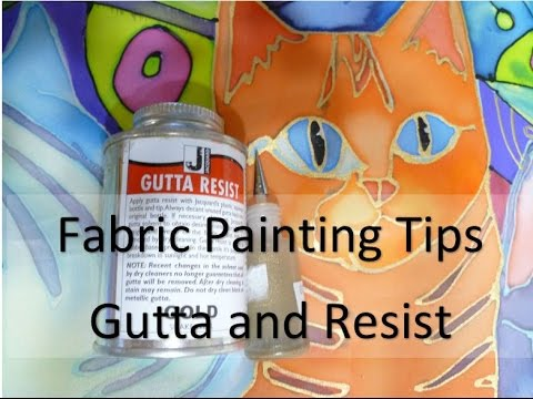 Resist and Gutta Tips for Fabric Painting