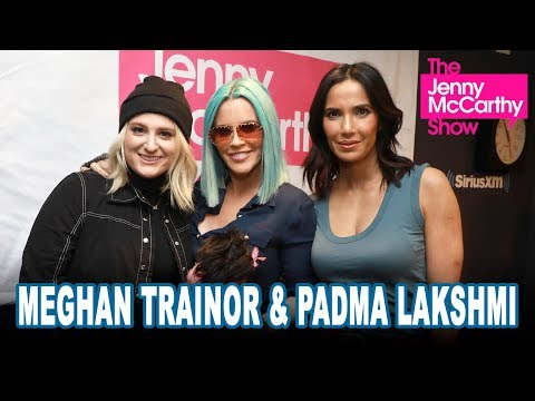 Meghan Trainor and Padma Lakshmi on The Jenny McCarthy Show