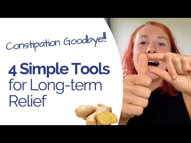 Constipation Remedies - 4 Simple Tools for Long-term Improvement Without Medication
