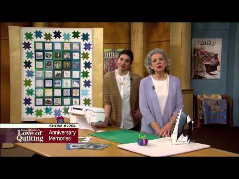Love Of Quilting How To Make Anniversary Memories
