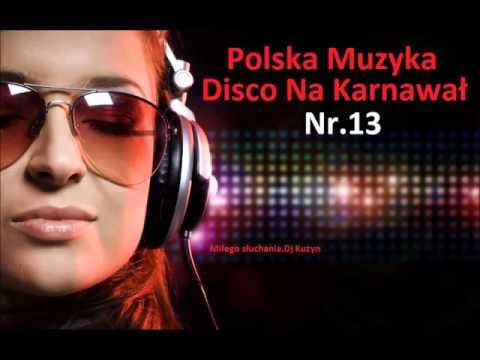 Polska muzyka disco na karnawał nr.13