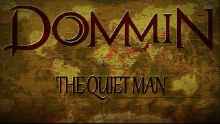 Dommin - The Quiet Man