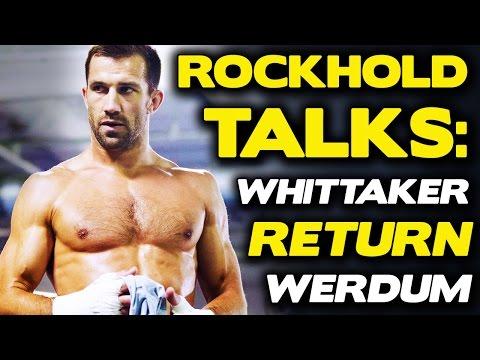 Luke Rockhold Explains Robert Whittaker Callout, Blasts Werdum, Anderson Silva, UFC Matchmaking!