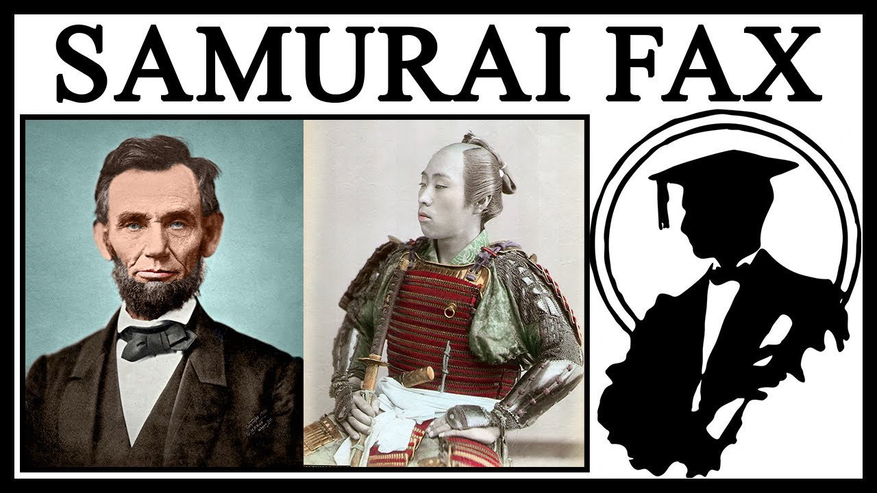 Could A Samurai Have Faxed Abraham Lincoln?