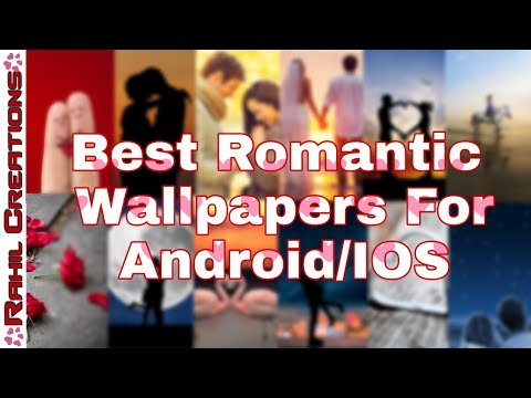 Best Romantic Wallpapers For Android/IOS | Romentic Wallpapers | Rahil Creations