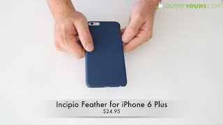 Incipio Feather for iPhone 6 Plus Review