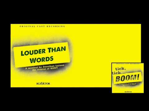 Louder Than Words - Tick, Tick...Boom! - Jonathan Larson
