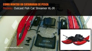 Como montar un catamaran de pesca - OUTCAST FISH CAT STREAMER IR