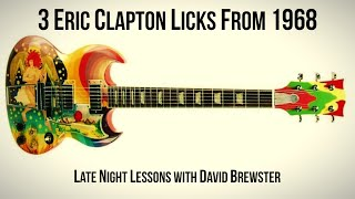 3 Eric Clapton Licks From 1968