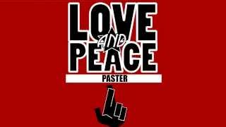 Paster - Love and Peace