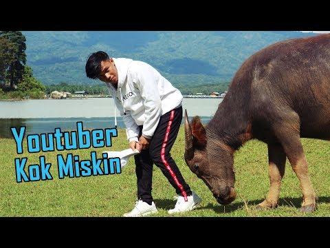 Youtuber Miskin - Bisa Apa ??