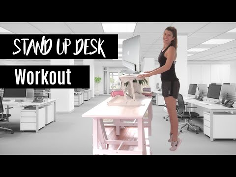 Standing Desk Workout 5 Exercises to do at Work