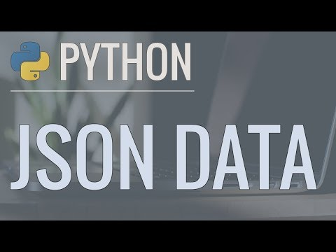 Python Tutorial: Working with JSON Data using the json Modul