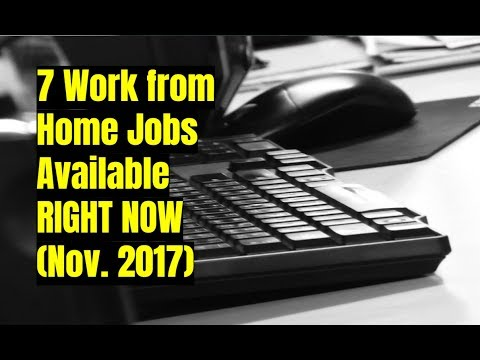 7 Work from Home Jobs Available Right Now (Nov 2017)